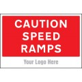 Caution Speed Ramps - Site Saver Sign - 600 x 400mm