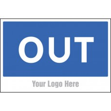 Out - Site Saver Sign - 600 x 400mm