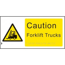 Braille - Caution - Forklift Trucks