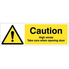 Caution - High winds Take care when Opening Door