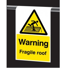 Roll Top - Warning - Fragile Roof