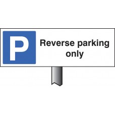 Reverse Parking Only - White Powder Coated Aluminium - 450 x 150mm