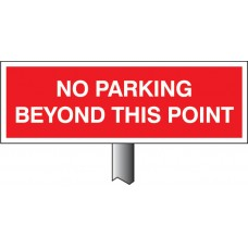 No Parking Beyond this Point - White Powder Coated Aluminium - 450 x 150mm