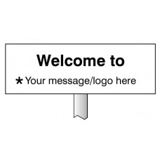 Welcome to ? Your Message Here - White Powder Coated Aluminium - 450 x 150mm (800mm Post)