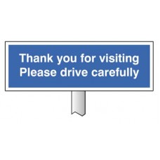 Verge sign - Thank you for visiting, Please drive carefully