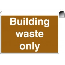 Roll Top - Building Waste Only
