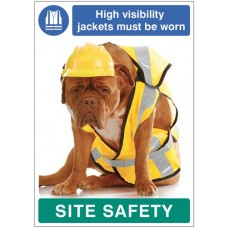 High visibility jackets must be Worn - Dog Poster