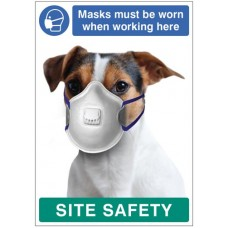 Masks must be worn when working here - dog poster 420x594mm synthetic paper
