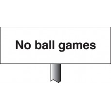 No Ball Games - White Powder Coated Aluminium 450 x 150mm