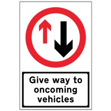 Give Way to Oncoming Traffic - Reflective Fold Up Sign - 900 x 600mm