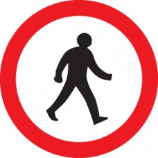 Pedestrians Prohibited - Class R2 Permanent - 600mm Dia.