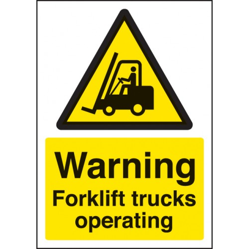 A4 Warning - Forklift Trucks Operating