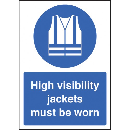 A4 High Visibility Jackets Must Be Worn