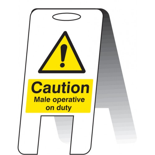 Caution - Male Operative on Duty - Self Standing Folding Sign