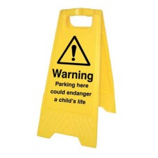 Parking here could enDanger - a child's life (free-standing floor sign)