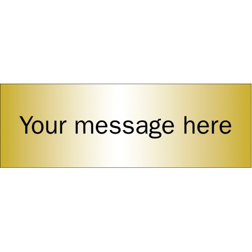 Design Your Own - Brushed Brass Effect Sign - 300 x 100mm