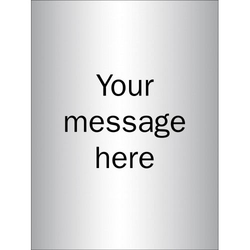 Design Your Own - Brushed Aluminium Effect Sign - 150 x 200mm