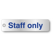 Staff Only - Visual Impact - Aluminium Door Sign