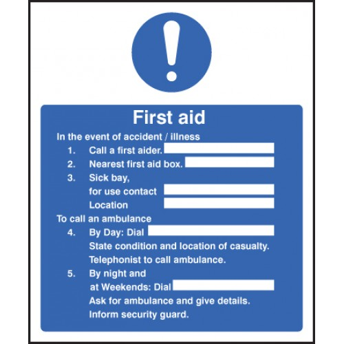 First Aid in the Event of Accident / Illness