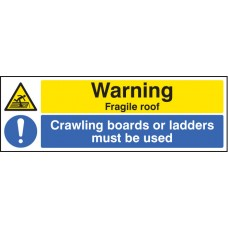 Warning - Fragile Roof Crawling Boards Or Ladders Must Be used