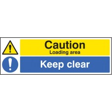 Caution - Loading Area Keep Clear