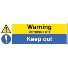 Warning - Dangerous Site Keep Out