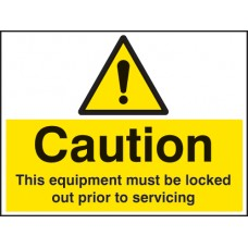 Caution - this Equipment Must Be Locked Out Prior to Servicing