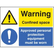 Warning - Confined Space Approved PPE Must Be Worn