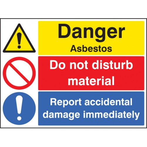 Danger - Asbestos Do Not Disturb Material Report Damage