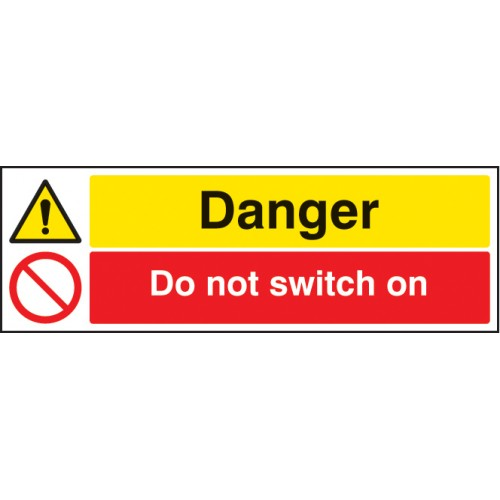 Danger - Do Not Switch on