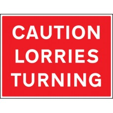 Caution - Lorries Turning
