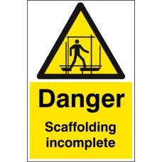 Danger - Scaffolding Incomplete