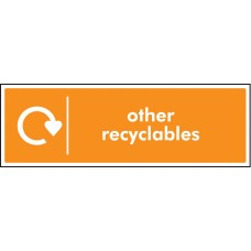 WRAP Recycling Sign - Other Recyclables
