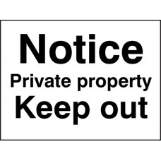 Notice - Private Property - Keep Out