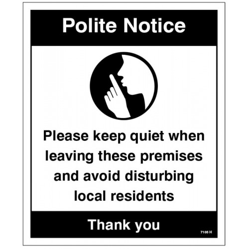 Polite notice Please keep quiet when leaving?