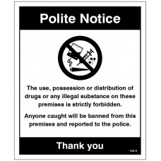 Drugs The use, possession or distribution of drugs is strictly prohibited?