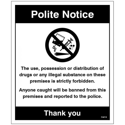 Drugs The use - possession or distribution of drugs is strictly prohibited?