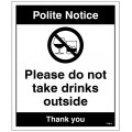 Notice - Please Do Not take drinks outside