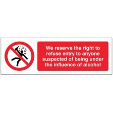 We reserve the right to refuse entry to anyone suspected of being under the influence of alcohol???????????????