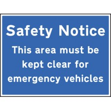 Safety Notice Area Must Be Kept Clear for Emergency Vehicles