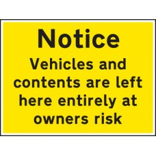 Notice Vehicles and Contents Left At Owners Risk