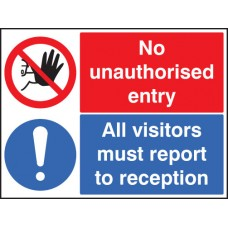 No Unauthorised Entry All Visitors Report to Reception