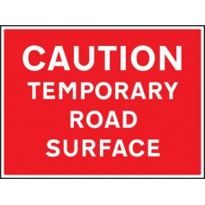 Caution Temporary Road Surface