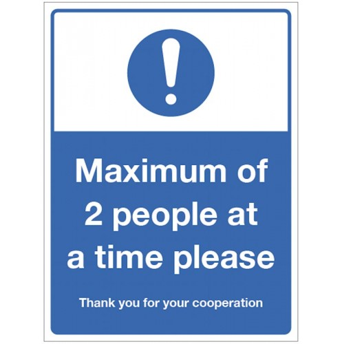 Maximum of 2 people at a time