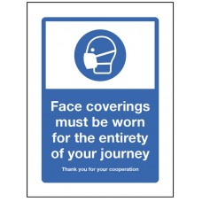 Face coverings must be worn for the entirety of your journey